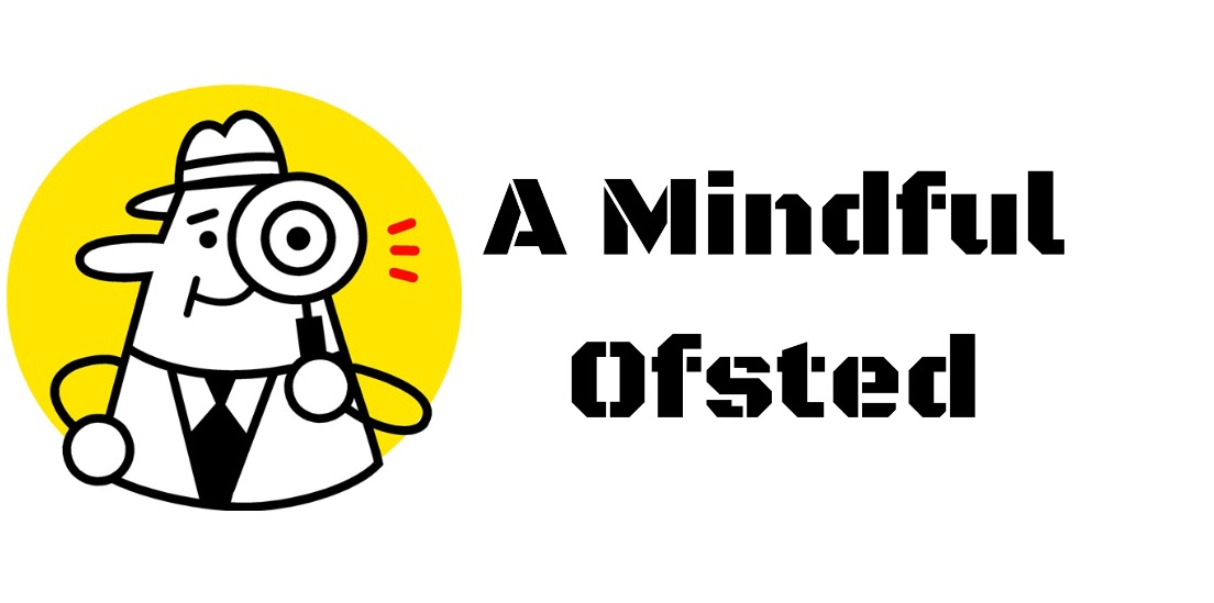A Mindful Ofsted -Top 5 Tips